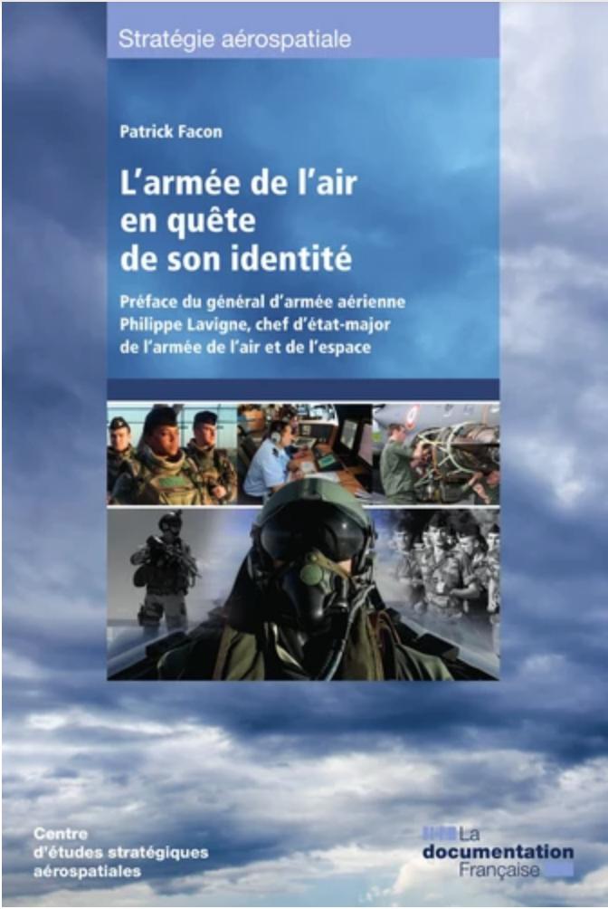 «L'armée de l'air en quête de son identité»
